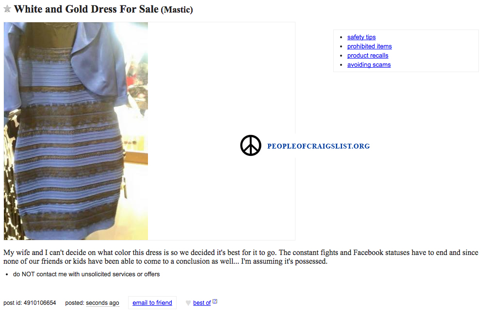 Craigslist White and Gold or Black and Blue Dress