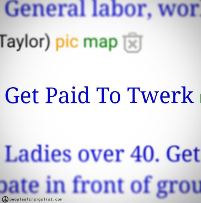 get paid to twerk on craigslist